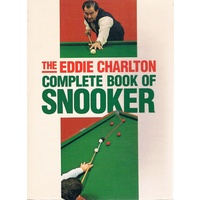 The Eddie Charlton Complete Book Of Snooker