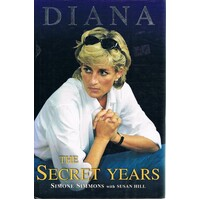 Diana. The Secret Years