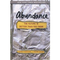 Abundance. The Future Is Better Than You Think