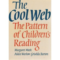 The Cool Web. The Pattern Of Children's Reading