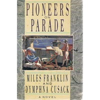 Pioneers On Parade