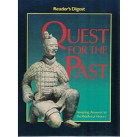 Quest For The Past. Amazing Answers To The Riddles Of History