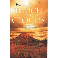 To Touch The Clouds