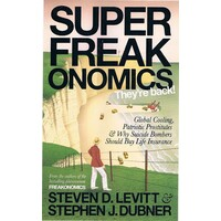 Super Freak Onomics. They're Back