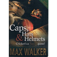 Caps, Hats And Helmets. Cricket's A Funny Game.