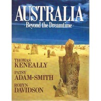 Australia. Beyond The Dreamtime