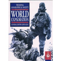The Royal Geographical Society History Of The World Exploration