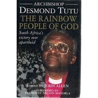 Archbishop Desmond Tutu. The Rainbow People Of God
