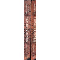 Frontier Country Australia's Outback Heritage. (2 Volume set)