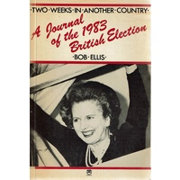 A Journal Of The 1983 British Election