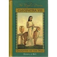 The Royal Diaries, Cleopatra VII. Daughter Of The Nile.Egypt,57 B.C