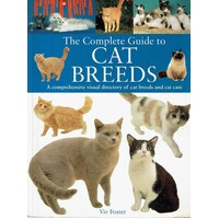Complete Guide. Cat Breeds