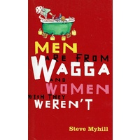Men Are From Wagga And Women Wish They Weren't