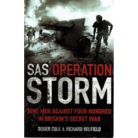 SAS Operation Storm. Nine Men Against Four Hundred In Britain's Secret War