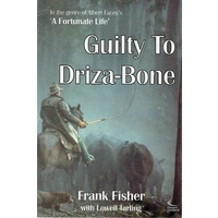 Guilty To Driza-Bone