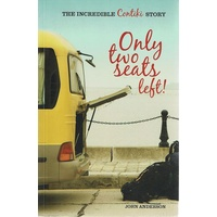 Only Two Seats Left. The Incredible Contiki Story