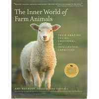 The Inner World Of Farm Animals. Their Amazing Social, Emotional, And Intellectual Capacities
