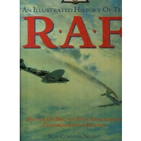 An Illustrated History Of The R. A. F. Battle Of Britain 50th Anniversary Commemorative Edition