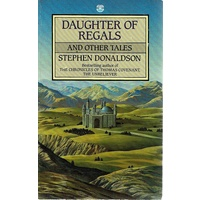 Daughters Of Regals And Other Tales