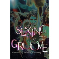 Sexing the Groove. Popular Music and Gender