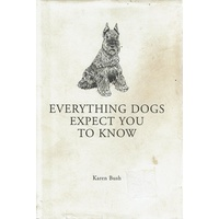 Everything Dogs Expect You To Know