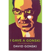 I Gave A Gonski. Selected Speeches