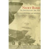 Nicky Barr. An Australian Air Ace