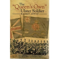 The Queen's Own Ulster Soldier