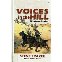 Voices In The Hill. Western Stories