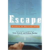 Escape. Stories Of Getting Away