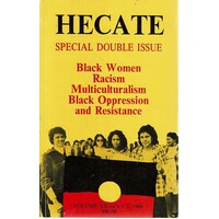 Hecate. Special Double Issue. Black Women Racism Multiculturalism Black Oppression And Resistance