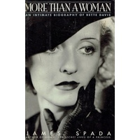 More Than A Woman. Intimate Biography Of Bette Davis