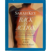 Back In Action. Do You Have Backache? This Book Will Put It Right