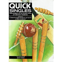 Quick Singles. Memories Of Summer Days & Cricket Heroes