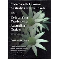 Successfully Growing Australian Native Plants And Colour Your Garden With Australian Natives