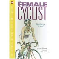 The Female Cyclist. Gearing Up A Level