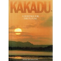 Kakadu. A Heritage For The Future