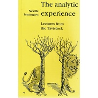 The Analytic Experience. Lectures from the Tavistock