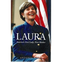 Laura. America's First Lady, First Mother