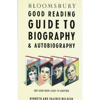 Good Reading Guide To Biography And Autobiography