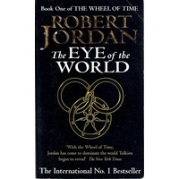 The Eye Of The World. Book One Of The Wheel Of Time