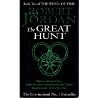 The Great Hunt. Book Two Of The Wheel Of Time