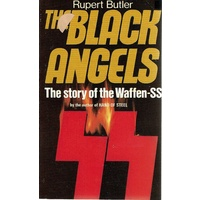 The Black Angels. The Story Of The Waffen-SS
