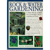 Rock And Water Gardening. A Practical Guide To Construction And Planting