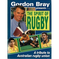 The Spirit Of Rugby. A Tribute To Australian Rugby Union