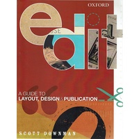 Edit. A Guide To Layout, Design And Publication