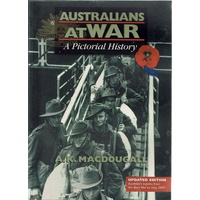 Australians At War. A Pictorial History