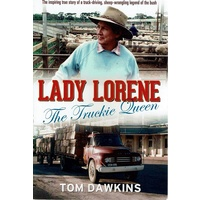 Lady Lorene. The Truckie Queen