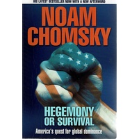 Hegemony or Survival. America's Quest for Global Dominance