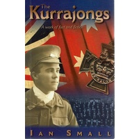 The Kurrajongs. A Work Of Fact And Fiction